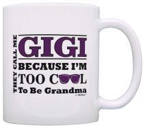 Mother's Day Gift for Gigi Too Cool to Be a Grandma Sunglasses Gift Coffee Mug Tea Cup White