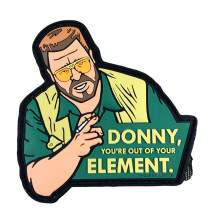 """""""Donny You're Out of Your Element"""" Big Lebowski Morale Patch by Violent Little"""