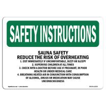 OSHA Safety Instructions Sign - Sauna Safety Reduce The Risk of Overheating | Plastic Sign | Protect Your Business, Work Site, Warehouse | Made in The USA