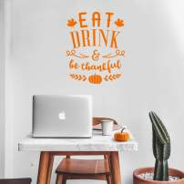 """Vinyl Wall Art Decal - Eat Drink and Be Thankful - 27"""" x 22"""" - Modern Thanksgiving Quote for Home Living Room Kitchen Store Coffe Shop Restaurant Seasonal Decoration Sticker (Orange)"""