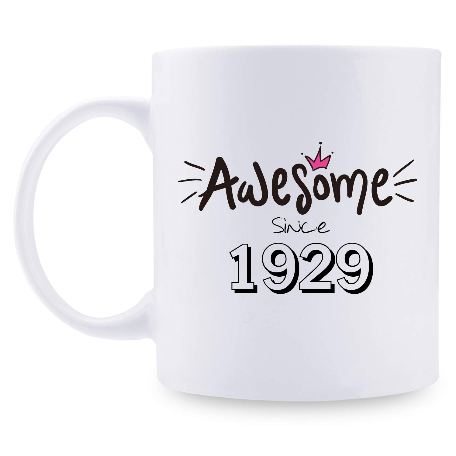 90th Birthday Gifts for Women - 1929 Birthday Gifts for Women, 90 Years Old Birthday Gifts Coffee Mug for Mom, Wife, Friend, Sister, Her, Colleague, Coworker - 11oz