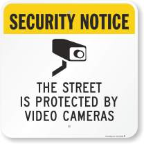 """SmartSign""""The Street is Protected by Video Cameras"""" Sign   18"""" x 18"""" Aluminum"""
