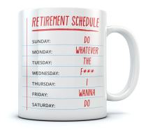Funny Retirement Gift - Retirement Schedule Calendar Coffee Mug Gift for a Coworker, Family Member or friend - Funny Office Tea Cup Christmas/Birthday Gift for The Retired Sturdy Mug 15 Oz. White