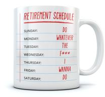 Funny Retirement Gift - Retirement Schedule Calendar Coffee Mug Gift for a Coworker, Family Member or friend - Funny Office Tea Cup Christmas/Birthday Gift for The Retired Sturdy Mug 11 Ounce White