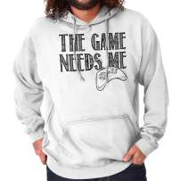 The Game Needs Me PC Gamer Nerdy Geeky Hoodie