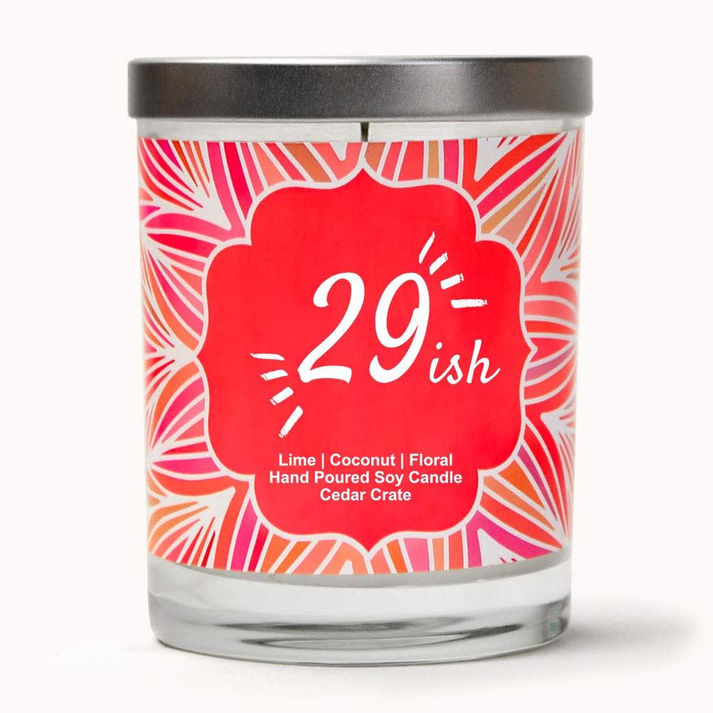 29ish | Lime, Coconut, Floral | Luxury Scented Soy Candles | 10 Oz. Jar Candle | Made in The USA | Decorative Aromatherapy | 30th Birthday Gifts for Women | 30th Birthday Gifts for Women