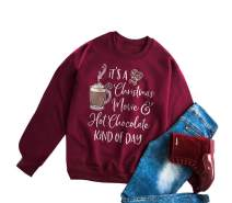 Its Christmas Movie Hot Chocolate Kind of Day Sweatshirt Women Novelty Graphic Funny Pullover Tunic Top