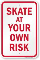 "SmartSign ""Skate at Your Own Risk Sign 