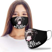 VTH Global Pitbull to My All Haters Dog Mom Dad Funny Reusable Washable Face Mask Women Men for Dust Protection