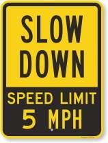 "SmartSign ""Slow Down - Speed Limit 5 MPH"" Sign | 18"" x 24"" Aluminum"