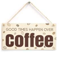 "Meijiafei Good Times Happen Over Coffee Sign - Kitchen Coffee Station Plaque 10"" X 5"""