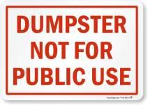 "SmartSign""Dumpster Not for Public Use"" Label | 7"" x 10"" Laminated Vinyl"