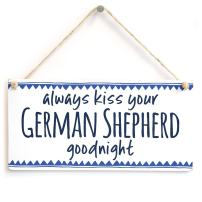 "Meijiafei Always kiss Your German Shepherd Goodnight - Adorable Little Gift Sign for Dog Lovers 10"" X 5"""