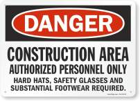 """SmartSign """"Danger - Construction Area, Authorized Personnel Only"""" Sign 