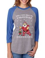 I Touch My Elf Ugly Christmas Sweater 3/4 Women Sleeve Baseball Jersey Shirt