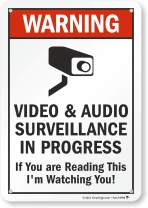"""SmartSign""""Warning - Video & Audio Surveillance in Progress, If You are Reading This I'm Watching You!"""" Sign 