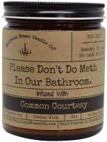 Malicious Women Candle Co - Please Don't Do Meth in Our Bathroom, Lavender & Coconut Water Infused with A Sense of Judgment, All-Natural Organic Soy Candle, 9 oz