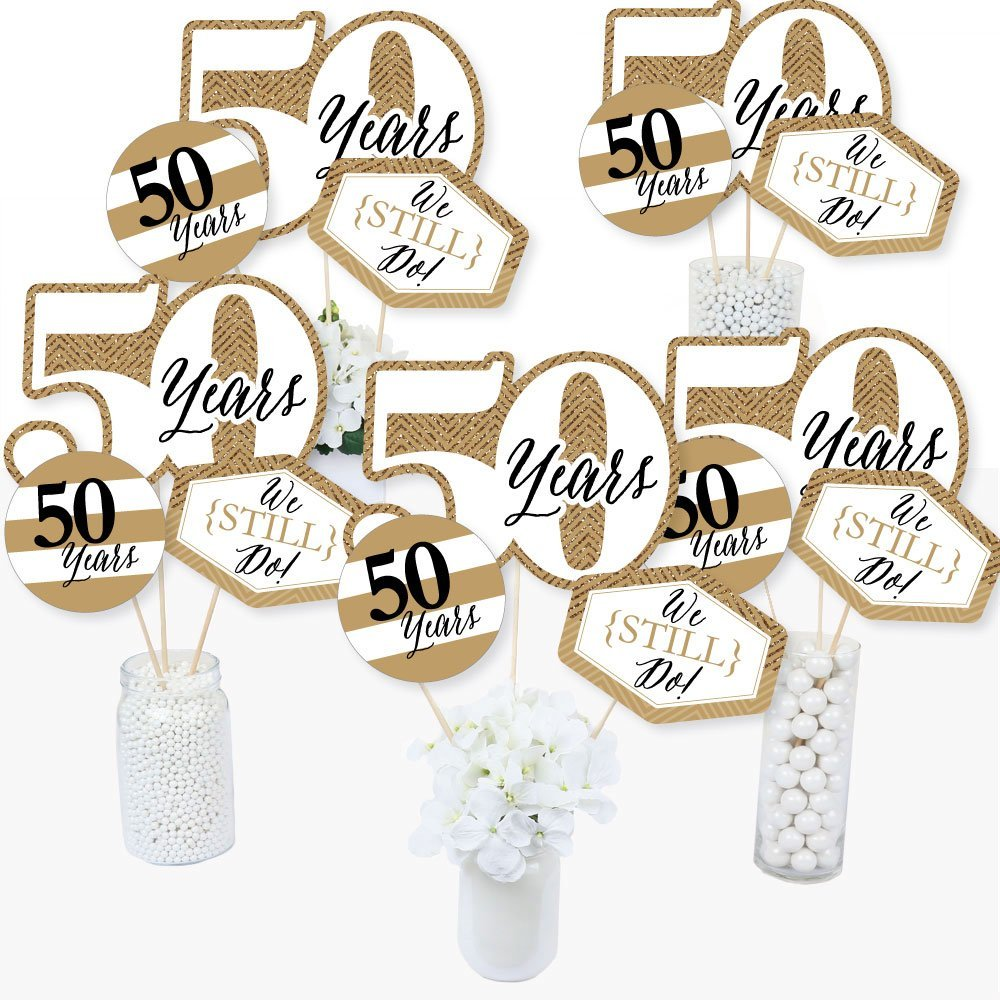 We Still Do - 50th Wedding Anniversary - Anniversary Party Centerpiece Sticks - Table Toppers - Set of 15
