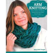 Arm Knitting Book – 30 Minute Knitting Projects – Any Crafting Level – Step by Step