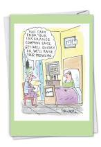 NobleWorks - Funny Get Well Soon Card with Envelope - Cartoon Humor, Feel Better Greeting - Insurance Card C3299GWG