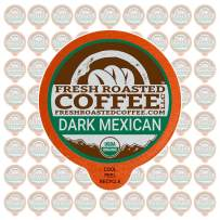Fresh Roasted Coffee LLC, Organic Dark Mexican Chiapas Coffee Pods, Dark Roast, Single Origin, USDA Organic, Capsules Compatible with 1.0 & 2.0 Single-Serve Brewers, 72 Count
