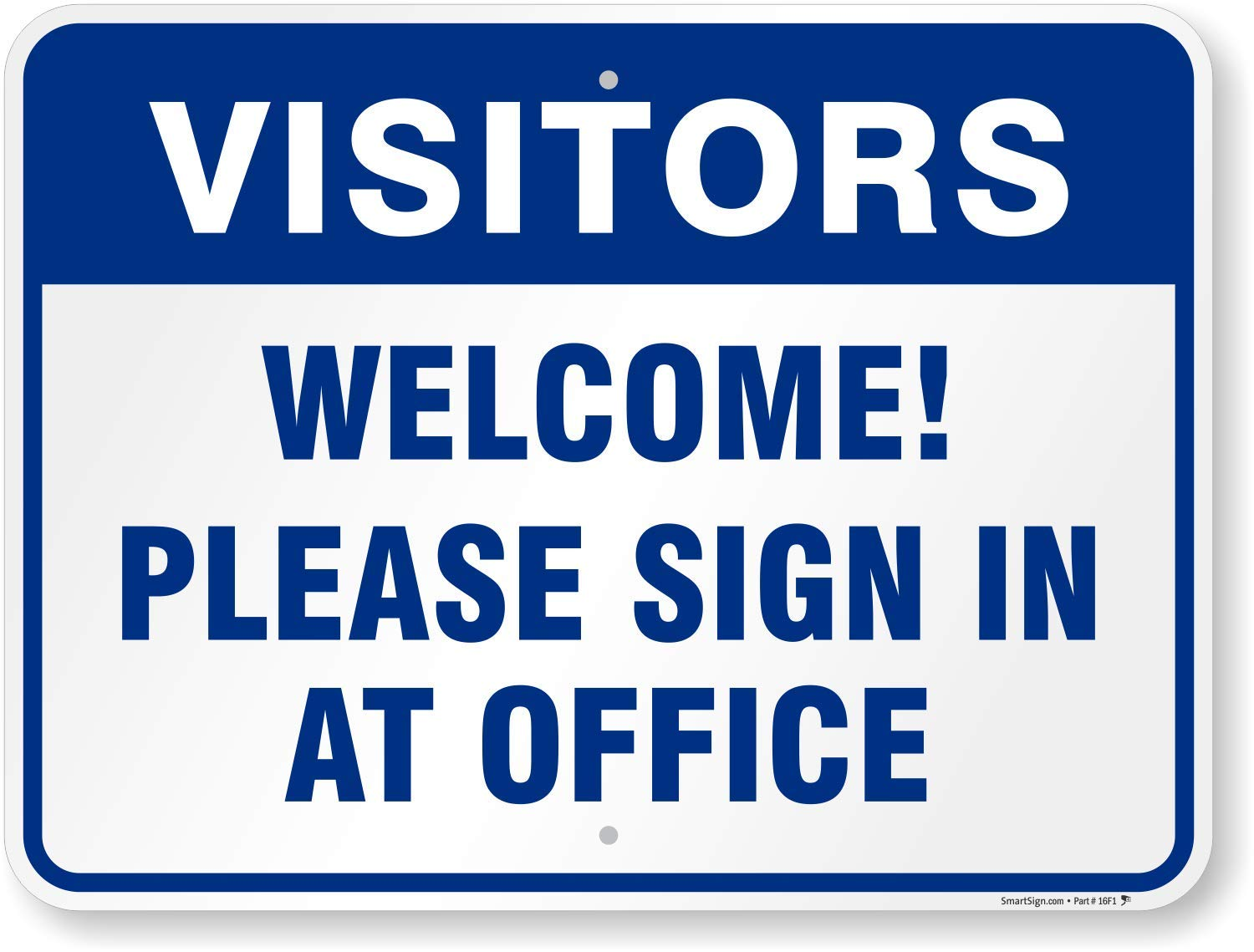 """SmartSign """"Visitors Welcome! Please Sign In At Office"""" Sign 