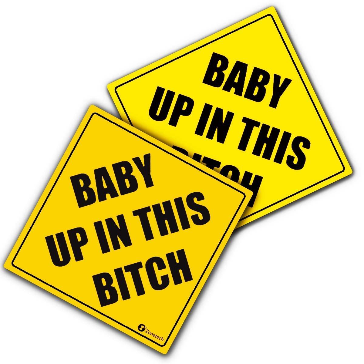 "Zone Tech ""Baby Up in This Bitch Vehicle Safety Sticker - 2-Pack Premium Quality Convenient Reflective Baby Up On This Bitch Vehicle Safety Funny Sign Sticker"