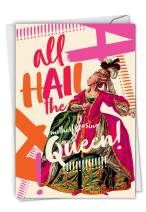 All Hail The Queen - Hilarious Blank Note Card with Envelope (4.63 x 6.75 Inch) - Majestic Women, Humorous All Occasion Greeting Card - Her Highness, Classic Stationery Notecard C6677OCB