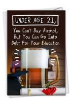 NobleWorks, Under 21 - Funny Graduation Card for College - Education Debt Joke, Beer Celebration Notecard for Graduating Students C3133GDG