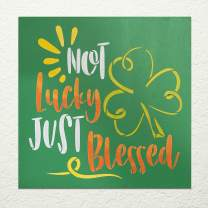 Not Lucky Just Blessed Stencil with Shamrock by StudioR12   DIY St. Patrick's Day Clover Home Decor   Paint Wood Signs   Select Size (9 x 9 inch)