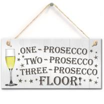 """Meijiafei One Two Three Prosecco Floor Novelty Hanging Plaque Sign Kitchen Drinking Gift 10"""" x 5"""""""