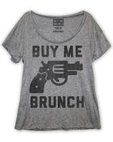 Buy Me Brunch Women's T-Shirt