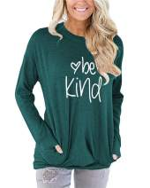 Mansy Women's Be Kind Letter Print T Shirt Long Sleeve Crew Neck Loose Fit Tunic Blouse Tops Cotton Sweatshirts Green