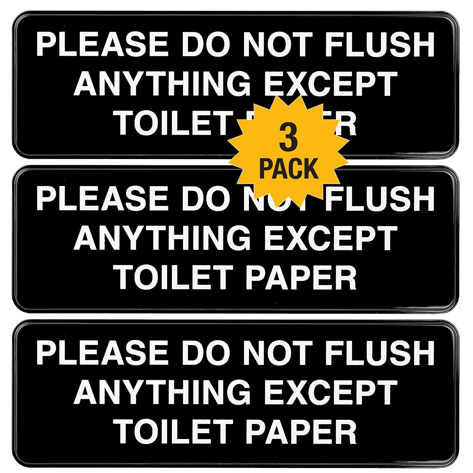 """Please Do Not Flush Paper Towels or Femine Products in Toilet Sign: Easy to Mount Informative Plastic Sign with Symbols 9""""x3"""", Pack of 3 (Black)"""