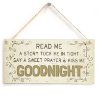 "Meijiafei Read me a a Story Tuck me in Tight say a Sweet Prayer & kiss me Goodnight - Baby Child Home Accessory Gift Sign 10""x5"""
