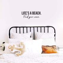 """Vinyl Wall Art Decal - Life's A Beach Find Your Wave - 9.5"""" x 25"""" - Modern Cool Inspirational Quote for Home Bedroom Apartment Living Room Work Office Decoration Sticker"""
