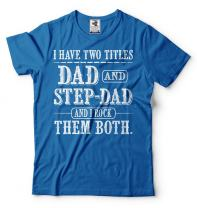 Father's Day T-Shirt Step dad Shirt Mens Funny Tee Shirt