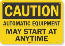 """""""Caution - Automatic Equipment, May Start at Anytime"""" Sign by SmartSign 