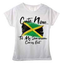 Cute Now Ladies Jamaica T-Shirt Til My Jamaican Comes Out Womens White Short Sleeve Shirt Flag S-XXL