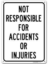 "Enter at Your Own Risk Warning Sign Not Responsible for Accidents or Injuries Made Out of .040 Rust-Free Aluminum, Indoor/Outdoor Use, UV Protected and Fade-Resistant, 10"" x 14"" by My Sign Center"