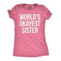 Crazy Dog T-Shirts Womens World's Okayest Sister T Shirt Funny Sarcastic Siblings Tee for Ladies