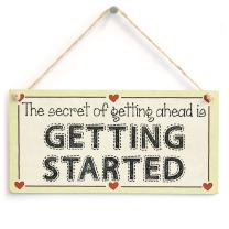 """Meijiafei The Secret of Getting Ahead is Getting Started - Success Motivation Heart Sign 10""""x5"""""""