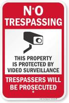 """SmartSign""""No Trespassing - Property Protected by Video Surveillance, Trespassers Prosecuted Sign 