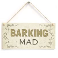 "Meijiafei Barking Mad - Beautiful Dog Pet Lover Home Accessory Gift Sign 10""x5"""