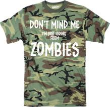 Crazy Dog T-Shirts Mens Just Hiding from Zombies Funny Full Camouflage Print Halloween T Shirt