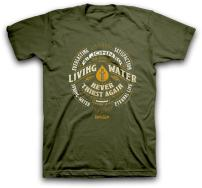 Living Water Never Thirst Again Christian T-Shirt