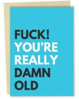 Sleazy Greetings Funny Happy Birthday Card for Men Dad Husband Getting Old Offensive Rude Message For 30th 40th 50th 60th Birthday | You're Really Old Card