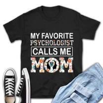 VTH Global My Favorite Psychologist Calls me MOM T-Shirt Shirts Hoodie Black