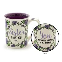 "Our Name is Mud ""I Love You Sister…"" Stoneware Coffee Mug, 16 oz."