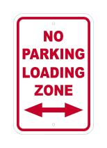 """Supply360 FS1096 - """"NO PARKING LOADING ZONE - With two way arrow"""" - 12"""" (W) x 18"""" (H) Heavy Gauge Aluminum Outdoor Sign, Non-Reflective, Made in the USA"""